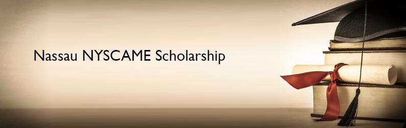 Nassau NYSCAME Scholarship